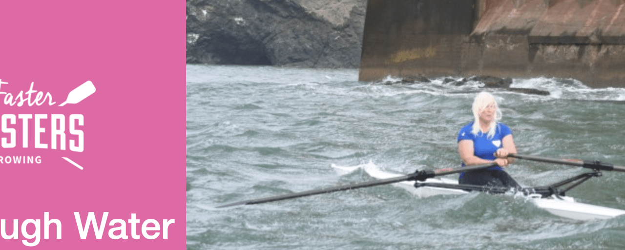 How to row in rough water
