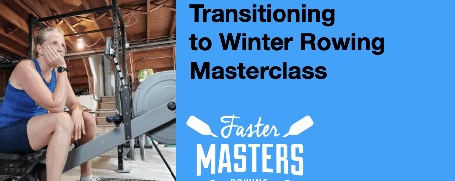 Transitioning to Winter Rowing Masterclass
